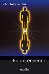 Force ennemie - John-AntoineNau