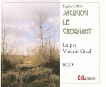 Jacquou le Croquant - EugèneLe Roy