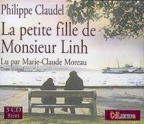 La petite fille de Monsieur Linh : texte intégral - PhilippeClaudel