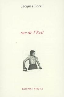 Rue de l'Exil - JacquesBorel