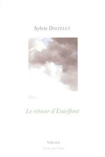Le rêveur d'Etueffont - SylvieDoizelet