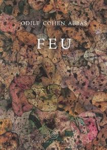 Feu - OdileCohen-Abbas