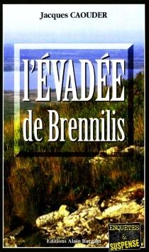 L'évadée de Brennilis - JacquesCaouder