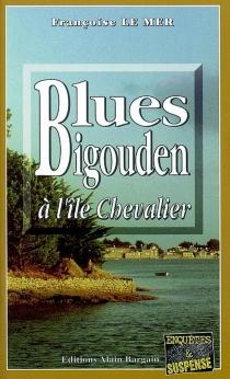 Blues bigouden à l'île Chevalier - FrançoiseLe Mer