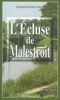 L'écluse de Malestroit - Chaix d'Est-Ange