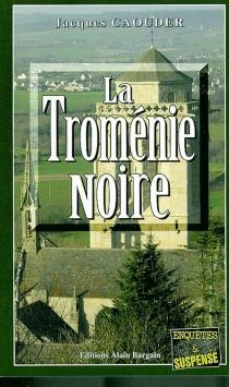 La troménie noire - JacquesCaouder