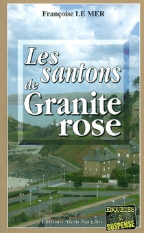Les santons de granite rose - FrançoiseLe Mer