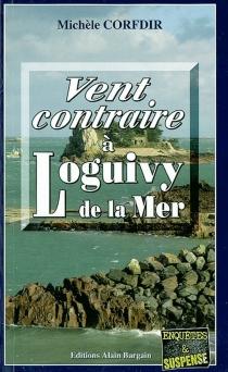 Vent contraire à Loguivy-de-la-Mer - MichèleCorfdir