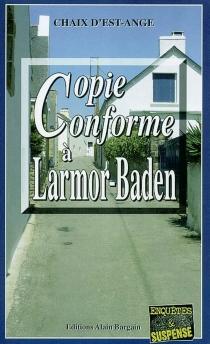Copie conforme à Larmor Baden - Chaix d'Est-Ange