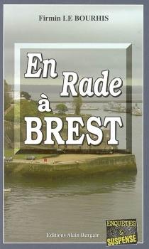 En rade à Brest - FirminLe Bourhis