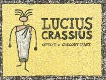 Lucius Crassius - GrégoryJarry