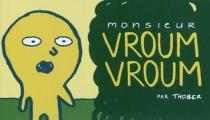 Monsieur Vroum Vroum - Thober