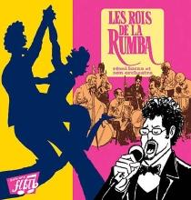 Les rois de la rumba - RémiLucas