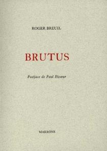 Brutus - RogerBreuil