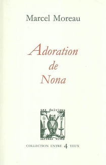 Adoration de Nona - MarcelMoreau
