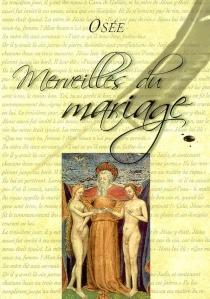 Merveilles du mariage - Osée