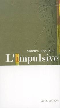 L'impulsive - SandraTohorah