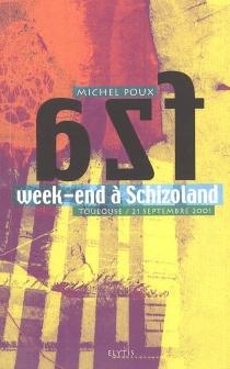 Week-end à Schizoland - MichelPoux