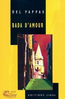 Bada d'amour - GillesDel Pappas