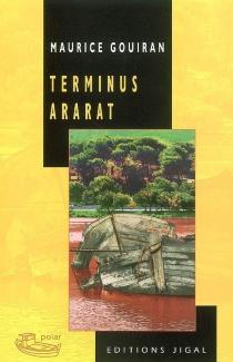 Terminus Ararat - MauriceGouiran