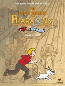 Les aventures de Vick et Vicky : Sur les terres des pharaons - BrunoBertin