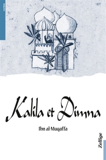Kalila et Dimna - Abd AllahIbn al-Muqaffa