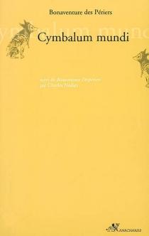 Cymbalum mundi| Bonaventure Desperiers -