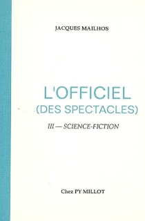 L'officiel des spectacles - Jacques Mailhos
