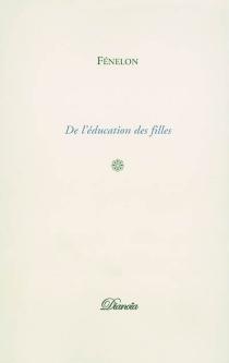 De l'éducation des filles - François deFénelon