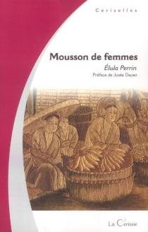 Mousson de femmes - ÉlulaPerrin