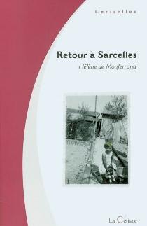 Retour à Sarcelles : roman des temps prolétariens - Hélène deMonferrand