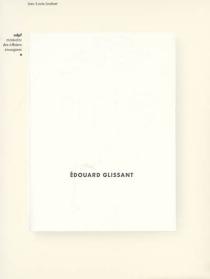 Edouard Glissant - Jean-LouisJoubert