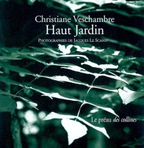 Haut jardin - ChristianeVeschambre