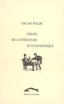 Essais de littérature et d'esthétique : 1855-1885 - OscarWilde