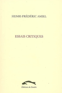 Essais critiques - Henri-FrédéricAmiel