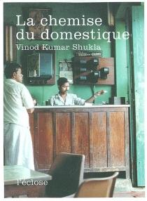 La chemise du domestique| Naukar Ki Kameez - Vinod KumarShukla