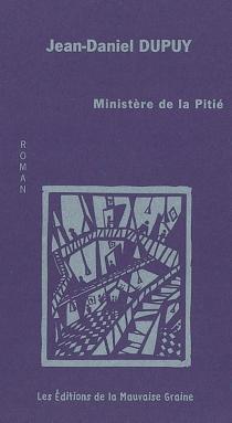 Ministère de la Pitié - Jean-DanielDupuy