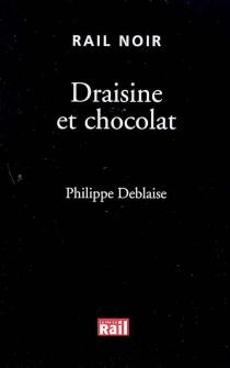 Draisine et chocolat - PhilippeDeblaise