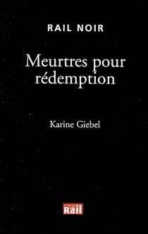 Meurtres pour rédemption - KarineGiebel