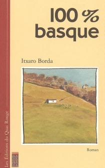 100% basque - Itxaro Borda