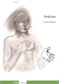 Perfection - ClaudeMinière