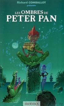 Les ombres de Peter Pan : vingt et un récits -