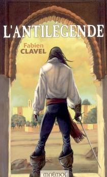 L'antilégende - FabienClavel