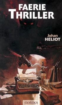 Faerie thriller - JohanHeliot