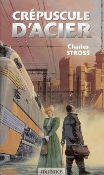 Crépuscule d'acier - CharlesStross
