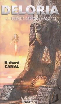 Deloria : la légende des Frahmabores - RichardCanal