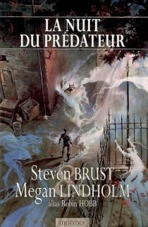 La nuit du prédateur - StevenBrust