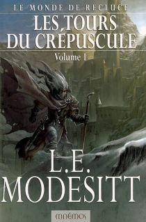 Le monde de Recluce - L. E.Modesitt