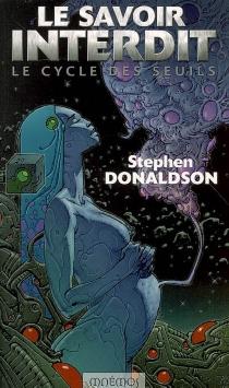 Le cycle des seuils - Stephen R.Donaldson