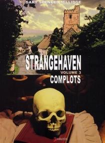 Strangehaven - Gary SpencerMillidge